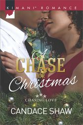 A Chase for Christmas by Candace Shaw