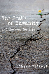 The Death of Humanity by Richard Weikart