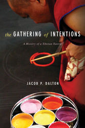 The Gathering of Intentions by Jacob P. Dalton