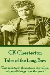 Tales of the Long Bow by G. K. Chesterton