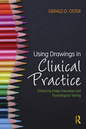 Using Drawings in Clinical Practice by Gerald D. Oster