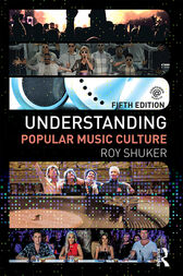 Understanding Popular Music Culture by Roy Shuker