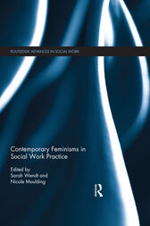 Contemporary Feminisms in Social Work Practice by Sarah Wendt