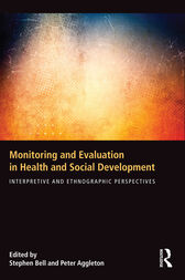 Monitoring and Evaluation in Health and Social Development by Stephen Bell