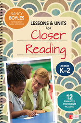 Lessons and Units for Closer Reading, Grades K-2 by Boyles Nancy