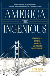 America the Ingenious by Kevin Baker