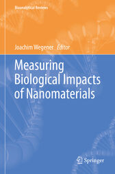 Measuring Biological Impacts of Nanomaterials by Joachim Wegener
