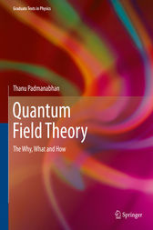 Quantum Field Theory by Thanu Padmanabhan