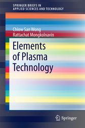 Elements of Plasma Technology by Chiow San Wong