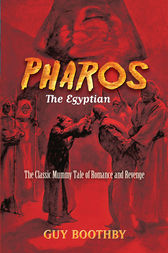 Pharos, the Egyptian by Guy Boothby