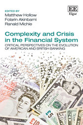Complexity and Crisis in the Financial System by Matthew Hollow