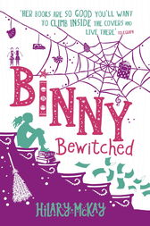 Binny Bewitched by Hilary Mckay