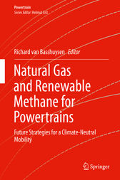 Natural Gas and Renewable Methane for Powertrains by Richard van Basshuysen