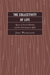The Collectivity of Life by Joel Wendland