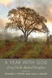Year with God by Richard J. Foster