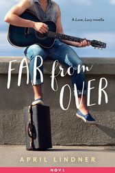 Far from Over by April Lindner
