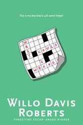 What Could Go Wrong? by Willo Davis Roberts