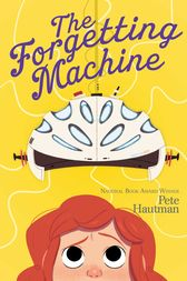 The Forgetting Machine by Pete Hautman