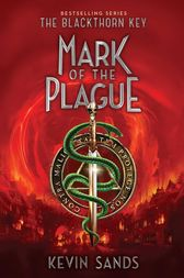 Mark of the Plague by Kevin Sands