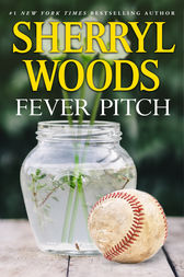 Fever Pitch by Sherryl Woods