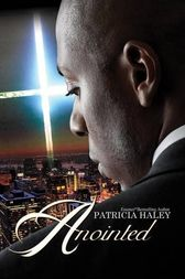 Anointed by Patricia Haley