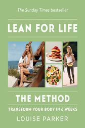 The Louise Parker Method by Louise Parker