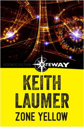 Zone Yellow by Keith Laumer