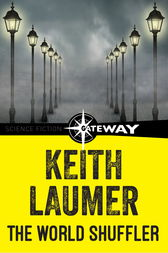 The World Shuffler by Keith Laumer