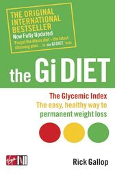 The Gi Diet (Now Fully Updated) by Rick Gallop