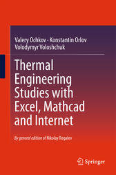 Thermal Engineering Studies with Excel, Mathcad and Internet by Valery Ochkov