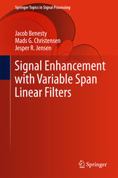 Signal Enhancement with Variable Span Linear Filters by Jacob Benesty