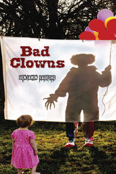 Bad Clowns by Benjamin Radford