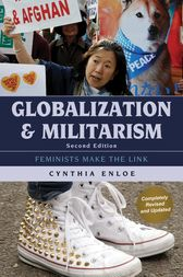 Globalization and Militarism by Cynthia Enloe