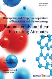 Nanomaterials and their Fascinating Attributes by Sher Bahadar Khan; Abdullah M. Asiri; Kalsoom Akhtar