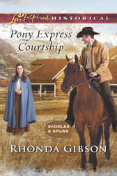 Pony Express Courtship by Rhonda Gibson