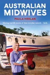 Australian Midwives by Paula Heelan