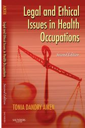 Legal and Ethical Issues in Health Occupations - E-Book by Elsevier