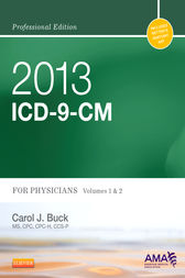 2013 ICD-9-CM for Physicians, Volumes 1 and 2 Professional Edition - E-Book by Carol J. Buck