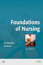 Foundations of Nursing - E-Book by Barbara Lauritsen Christensen