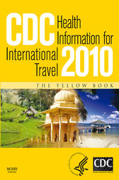 CDC Health Information for International Travel 2010 by Gary W. Brunette