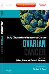 Early Diagnosis and Treatment of Cancer Series: Ovarian Cancer by Robert Bristow