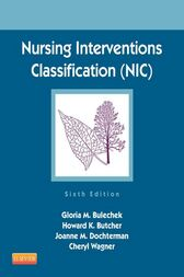 Nursing Interventions Classification (NIC) - E-Book by Howard K. Butcher