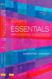 Mosby's Essentials for Nursing Assistants - E-Book by Sheila A. Sorrentino