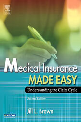 Medical Insurance Made Easy - E-Book by Jill Brown