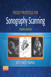 Pocket Protocols for Sonography Scanning - E-Book by Betty Bates Tempkin