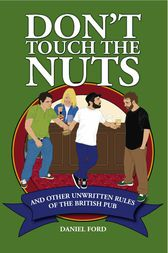 Don't Touch the Nuts by Daniel Ford
