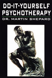 Do-It-Yourself Psychotherapy by Martin Shepard