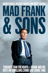 Mad Frank and Sons by David Fraser