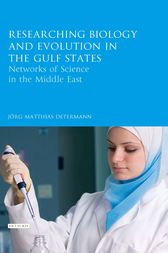 Researching Biology and Evolution in the Gulf States by Matthias Jörg Determann