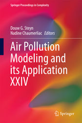 Air Pollution Modeling and its Application XXIV by Douw G. Steyn